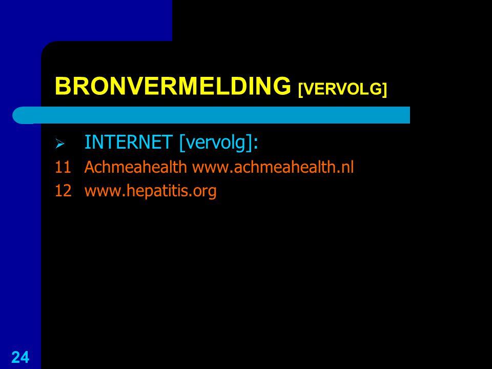 BRONVERMELDING [VERVOLG]